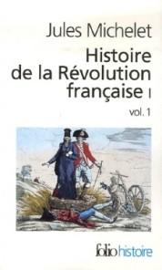 Jules Michelet, Histoire de la Révolution française, 1847-1853
